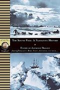 South Pole A Historical Reader