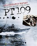 Collision With History The Search for John F. Kennedy's Pt 109