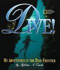 Dive My Adventures in the Deep Frontier