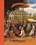 Cultures Collide Native American and Europeans, 1492-1700