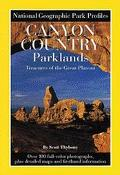Canyon Country Parklands Treasures of the Great Plateau