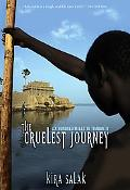 Cruelest Journey 600 Miles to Timbuktu