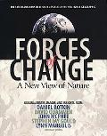 Forces of Change A New View of Nature