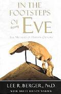 In the Footsteps of Eve The Mystery of Human Origins
