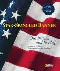 Star-Spangled Banner Our Nation and Its Flag