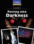 Peering into Darkness