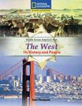 The West: Its History and People (Reading Expeditions: Travels Across America's Past)