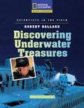 Robert Ballard : Discovering Underwater Treasures