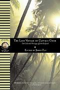 Last Voyage Of Captain Cook The Collected Writings of John Ledyard