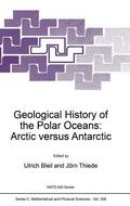 Geological History of the Polar Oceans Arctic Versus Antarctic