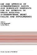Use and Approval of Antihypertensive Agents and Surrogate Endpoints for the Approval of Drug...