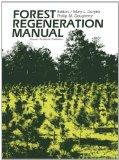 Forest Regeneration Manual (Forestry Sciences)