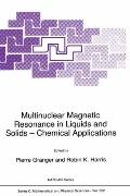 Multinuclear Magnetic Resonance in Liquids and Solids, Chemical Applications