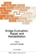 Bridge Evaluation, Repair and Rehabilitation Proceedings of the NATO Advanced Research Works...