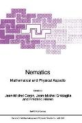 Nematics Mathematical and Physical Aspects