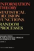 Information Theory Statistical Decision Functions  Random Processes  Transactions of the 11t...