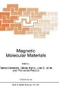 Magnetic Molecular Materials Proceedings of the NATO Advanced Research Workshop on Magnetic ...