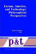 Europe, America, and Technology Philosophical Perspectives