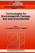 Technologies for Environmental Cleanup Soil and Groundwater
