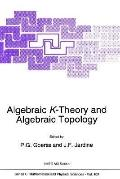 Algebraic K-Theory and Algebraic Topology