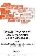 Optical Properties of Low Dimensional Silicon Structures