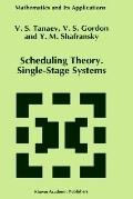 Scheduling Theory Single-Stage Systems