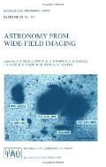 Astronomy from Wide-Field Imaging Proceedings of the 161st Symposium of the International As...