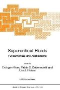 Supercritical Fluids Fundamentals for Application