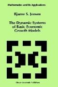 Dynamic Systems of Basic Economic Growth Models