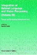 Integration of Natural Language and Vision Processing Computational Models and Systems