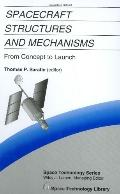 Spacecraft Structures and Mechanisms From Concept to Launch