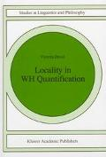 Locality in Wh Quantification Questions and Relative Clauses in Hindi