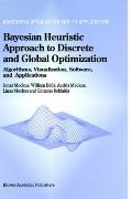 Bayesian Heuristic Approach to Discrete and Global Optimization Algorithms, Visualization, S...