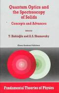 Quantum Optics and the Spectroscopy of Solids Concepts and Advances
