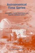 Astronomical Time Series Proceedings of the Florence and George Wise Observatory, 25th Anniv...