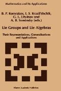 Lie Groups and Lie Algebras Their Representations, Generalizations, and Applications