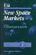 New Space Markets Symposium Proceedings International Symposium 26-28 May 1997, Strasbourg, ...