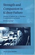 Strength and Compassion in Kidney Failure Writings of Mildred (Barry) Friedman Professional ...
