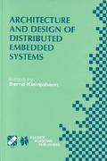Architecture and Design of Distributed Embedded Systems Ifip Wg10.3/Wg10.4/Wg10.5 Internatio...