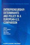 Entrepreneurship Determinants and Policy in a European-Us Comparison