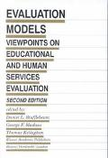 Evaluation Models Viewpoints on Educational and Human Services Evaluation
