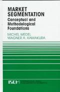 Market Segmentation: Conceptual and Methodological Foundations (International Series in Quan...