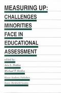 Measuring Up Challenges Minorities Face in Educational Assessment