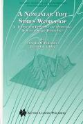 Nonlinear Time Series Workshop A Toolkit for Detecting and Indentifying Nonlinear Serial Dep...