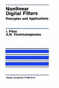 Nonlinear Digital Filters Principles and Applications