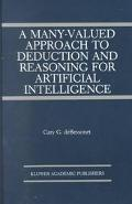 Many-Valued Approach to Deduction and Reasoning for Artificial Intelligence