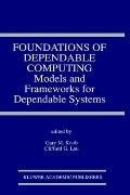 Foundations of Dependable Computing Models and Frameworks for Dependable Systems