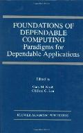 Foundations of Dependable Computing Paradigms for Dependable Applications