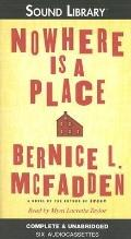 Nowhere Is a Place - Bernice L. McFadden - Audio