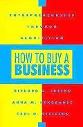 How to Buy a Business Entrepreneurship Through Acquisition